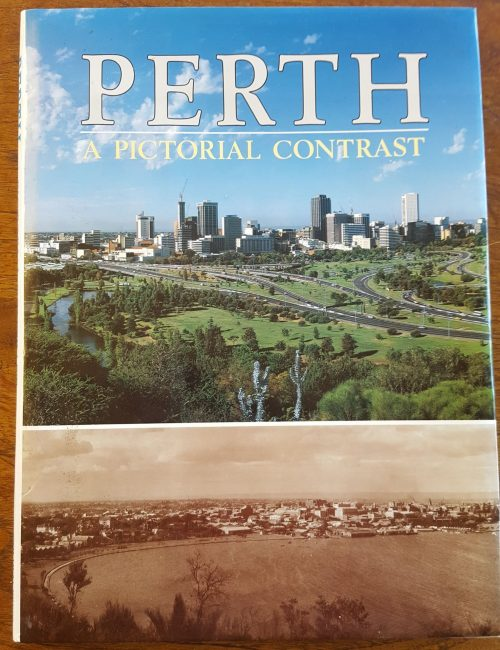 Perth: A Pictorial Contrast